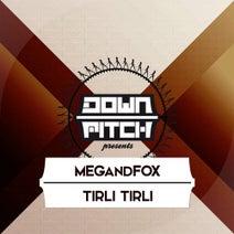 DJ M.E.G., MEGandFOX - Tirli Tirli