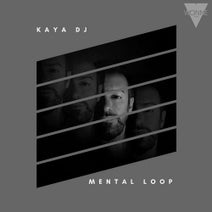 Kaya DJ - Mental Loop