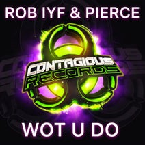 Pierce, Rob Iyf - Wot U Do