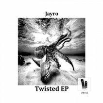 Jayro - Twisted  Ep