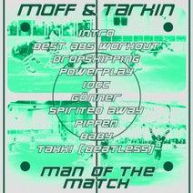 Moff & Tarkin - Man of the Match