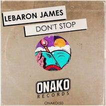 LeBaron James - Don't Stop