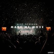 Mike Newman - Make Me Move