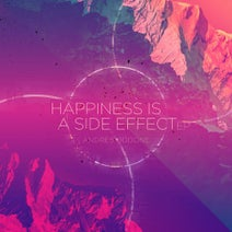 Andres Oddone, Kaleema, Tremor, El Buho, Piper Street Sound, Chelo Scotti - Happiness Is a Side Effect (Remixes)