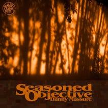 Danny Massure - Seasoned Objective