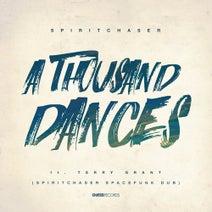 Terry Grant, Spiritchaser - A Thousand Dances (Remixed)