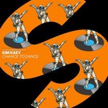 Kim Kaey - Chance To Dance