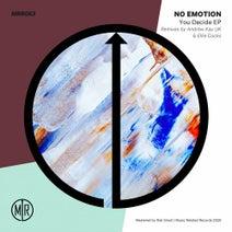 No Emotion, Andrew Kay UK, Ellie Cocks - You Decide