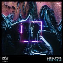 Trufeelz - Airwaves