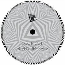 Louie Cut - Seven Spheres