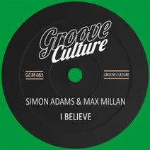 Max Millan, Simon Adams - I Believe
