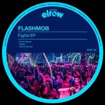 Flashmob - Figital EP