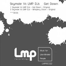 LMP DJs, Skymate - Get Down (Skymate Vs LMP DJs)