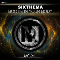 SixThema - Bootie In Your Body (Original Mix)