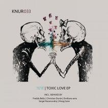 Tete (COL), S.Nazarovskiy, Emiliano ems, Freddy Bello, Christian Duran, Moog Sane - Toxic Love EP