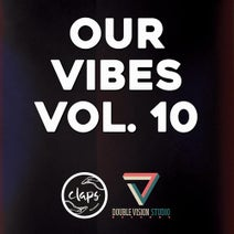 Vom Feisten, Daniel Jaeger, Jay Over, Bongo Beat, Gafer, 2 Sides Of Soul, Discoscuro, Luca Guerrieri, R3V3S, Baccarat, Fuzzy Hair, Riccardo Sodi - Our Vibes, Vol. 10