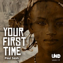 Paul Sesh - Your First Time