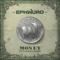 Fatman Scoop, Ephwurd - Money (feat. Fatman Scoop)