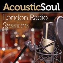 Shaun Escoffery, Avery Sunshine, Anthony David, Eric Roberson, Jarrod Lawson, Angela Johnson - Acoustic Soul (London Radio Sessions)