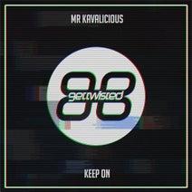 Mr. Kavalicious - Keep On