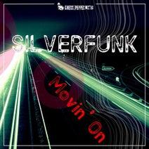 Silverfunk - Movin' On