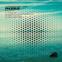 Phoebus, DJ Ceratti, Juan Pablo Graziano, Red Sun Rising, Forest Weed - Dreams