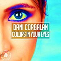 Dani Corbalan - Colors In Your Eyes
