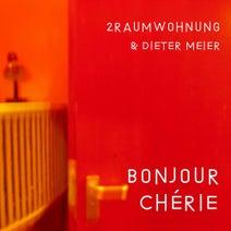 2Raumwohnung, Dieter Meier, 2raumwohnung & Dieter Meier - Bonjour Chérie (Edit)