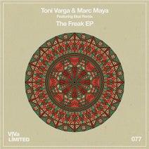 Toni Varga, Marc Maya, Ekai - The Freak EP