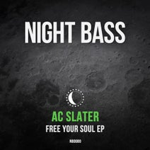 AC Slater, Young Lyxx, TS7, Armanni Reign - Free Your Soul