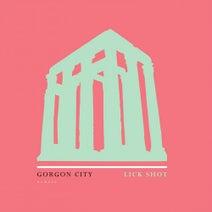 Gorgon City - Lick Shot