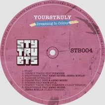 YoursTruly, Foreighn, Jenna Noelle, Ammo Moses, J'something, Naye Ayla - Dreaming In Colour