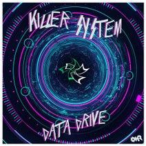 Killer System - Data Drive