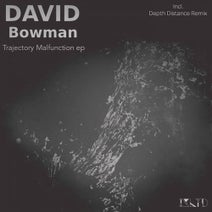 David Bowman, Depth Distance - Trajectory Malfunction Ep