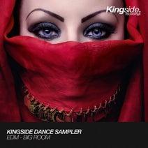 Mark Vox, WTDJ, Robbie Mirello, Insiders, Denis Dawydow, Simon Aces, Ilektrify, Freaky DJs, Aax Donnel, N_ONE - Kingside Dance Sampler : EDM - Big Room