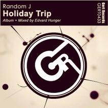 Random J - Holiday Trip [Album]