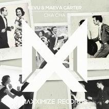 Maeva Carter, KEVU - Cha Cha