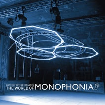 Jonathan Steetskamp, Pascal F.E.O.S., Eve Schwarz, Anthony Rother, Kerstin Eden, Xara, Ingo Boss, Ronin Five - Anthony Rother Presents: The World of Monophonia