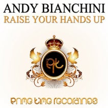 Andy Bianchini - Raise Your Hands Up