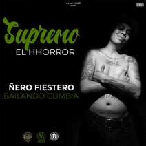Supremo El Horror - Ñero Fiestero Bailando Cumbia