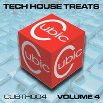 Gordon Truerock, The Sultans Of Sick, Synaptic, Vortex, Melt, Tony Thomas - Cubic Tech House Treats Volume 4