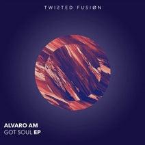 Alvaro AM - Got Soul