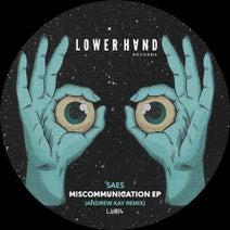 Saes, Andrew Kay UK - Miscommunication
