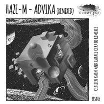 Citizen Kain, Haze-M, Rafael Cerato - Advika (Remixed)