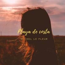 Michel Le Fleur - Playa De Costa, Vol. 1