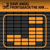 Dave Angel - Front & Back / The Ark