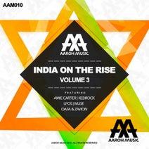 Mu5e, Zavion, OAFA, Kedrock, LFOs, Amie Carter - India On The Rise, Vol. 3