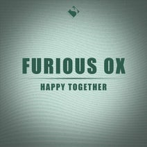 Furious OX - Happy Together