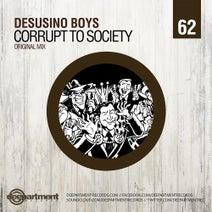 Desusino Boys - Corrupt To Society