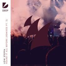 Scott Diaz, Low Steppa, Majestic - Heard It All Before - Remixes, Pt. 2